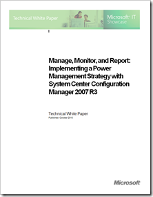 WHITEPAPER Power Management With System Center Configuration Manager 2007 R3 From MSIT